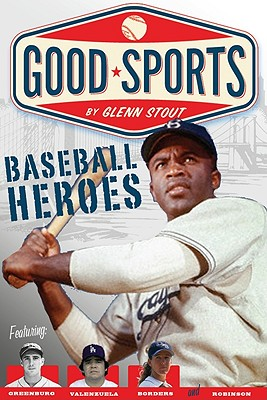Baseball Heroes By Stout, Glenn