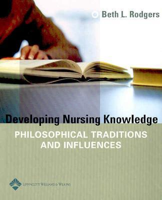 Developing Nursing Knowledge By Rodgers, Beth L.
